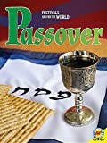 Passover (Festivals Around the World)