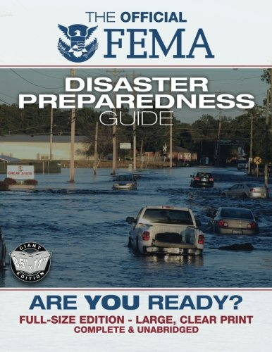 FEMA: Are You Ready? An In-Depth Guide to Citizen Preparedness (Carlile Civic Library)