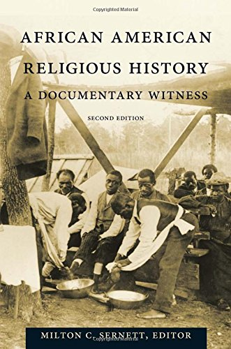 Search : African American Religious History: A Documentary Witness (The C. Eric Lincoln Series on the Black Experience)