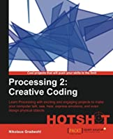 Processing 2: Creative Coding Hotshot Front Cover