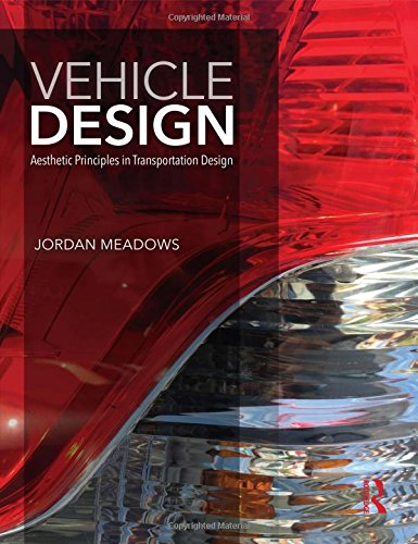 Vehicle Design: Aesthetic Principles in Transportation Design by Routledge