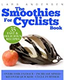 Smoothies for Cyclists, Lars Andersen, 1484145097