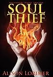 Soul Thief, Alison Lorimer, 0985149302