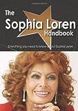 The Sophia Loren Handbook - Everything you need to know about Sophia Loren, Emily Smith, 1743040334