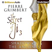 Shadow of the Ancients: The Secret of Ji, Book 3 | Pierre Grimbert, Matt Ross (translator)