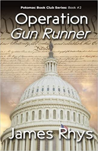 Operation Gun Runner (Potomac Book Club Series) (Volume 2 ...