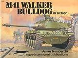 M-41 Walker Bulldog in Action, Jim Mesko, 0897472624