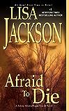 Afraid to Die (An Alvarez & Pescoli Novel Book 4)