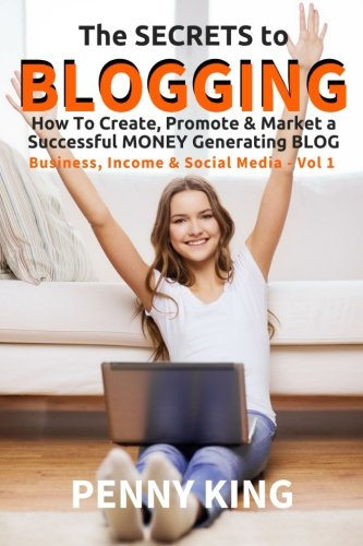 51zvfbFwKJL - 5 Minutes a Day Guide to BLOGGING: How To Create, Promote & Market a Successful Money Generating Blog (Business, Income & Social Media) (Volume 1)