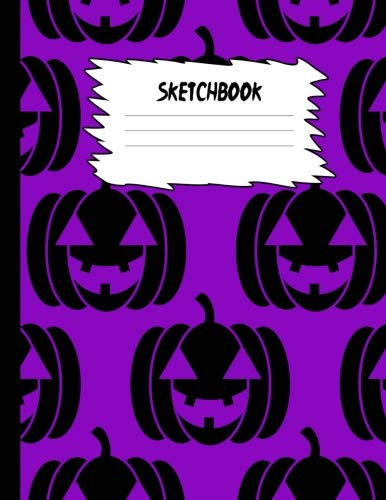 Sketchbook: Halloween Sketch Book for Kids: Orange & Black Pumpkin Face Large Drawing Paper with 80 Pages (8.5
