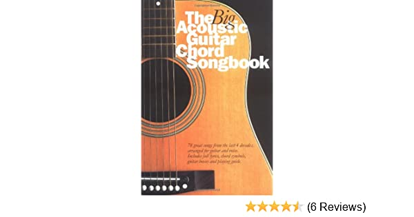 The Big Acoustic Guitar Chord Songbook: Nick Crispin: 9780711979949 ...
