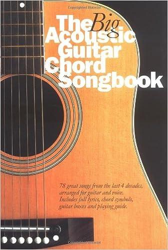 The Big Acoustic Guitar Chord Songbook Lyrics & Chords : Songbook ...