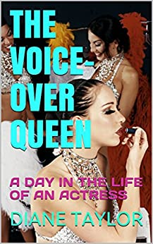The Voice Over Queen A Day In The Life Of An Actress