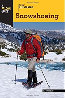 Snowshoeing: From Novice to Master (Mountaineers Outdoor Expert)