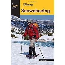Basic Illustrated Snowshoeing (Basic Illustrated Series)