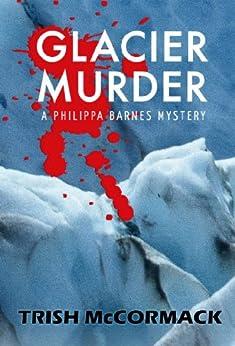 Glacier Murder by [McCormack, Trish]