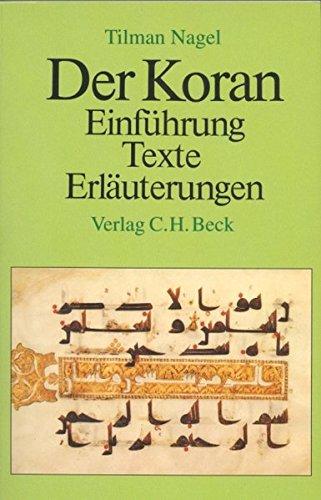 Der Koran  Einführung Texte Erläuterungen
