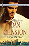 Fit to Be Tied, Joan Johnston, 0373200099