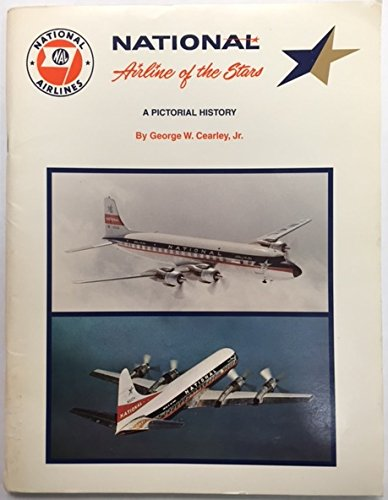 National, Airline of the Stars: An Illustrated History