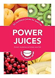 Power Juices: 50 nutritious juices for exercise (Pyramids)