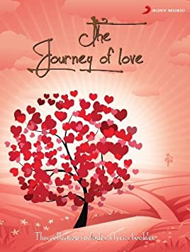 The Journey Of Love 3 Cd Set Bollywood New Hindi Film Love Songs With Lyrics Booklet By Various Amazon Com Music Journey is a hindi album released on apr 2009. bollywood new hindi film