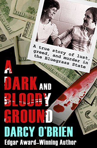 Amazon a dark and bloody ground a true story of lust greed a dark and bloody ground a true story of lust greed and murder fandeluxe Image collections