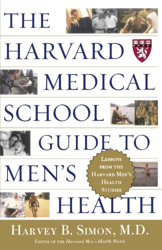 - The Harvard Medical School Guide to Men's Health: Lessons from the Harvard Men's Health Studies (Well-Being Centre = Centre Du Mieux-Etre (Collection))