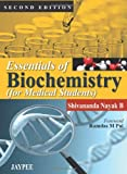 Essentials of Biochemistry, Shivananda Nayak B, 9350905248
