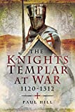 img - for The Knights Templar at War 1120 1312 book / textbook / text book