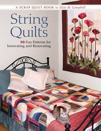 String Quilts: 10 Fun Patterns For Innovating And Renovating ()