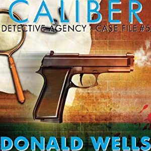 Caliber Detective Agency - Case File No. 5 Audiobook