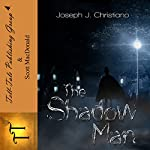 The Shadowman | Joseph J Christiano