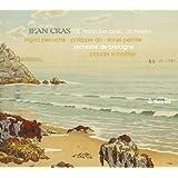 Jean Cras : Les mélodies avec orchestre