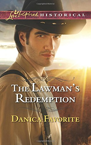 The Lawman's Redemption (Love Inspired Historical)