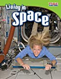 Living in Space (library bound)