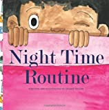 Night Time Routine, Sharee Kendall Miller, 1495424170