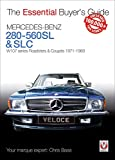 Mercedes-Benz 280-560SL & SLC: W107 series Roadsters & Coupes 1971-1989