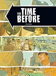 The time before par Cyril Bonin