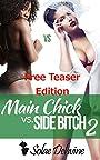 Main Chick vs Side Bitch 2: Teaser Edition: Urban Fiction Romance