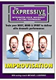 Expressive Actor: Improvisation Integrated Voice, Movement & Acting Techniques