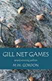 Gill Net Games, Gordon, 0984872345