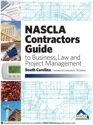 SOUTH CAROLINA-NASCLA Contractors Guide to Business, Law and Project Management, South Carolina Commercial Contractors 7th Edition
