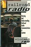 Railroad Radio, Vincent Reh, 0965159906