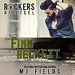 Finn Beckett: Rockers of Steel, Book 2 | MJ Fields