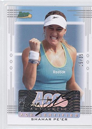 Series Sp1 (Shahar Pe'er #15/35 (Trading Card) 2013 Ace Authentic Signature Series - [Base] #BA-SP1)