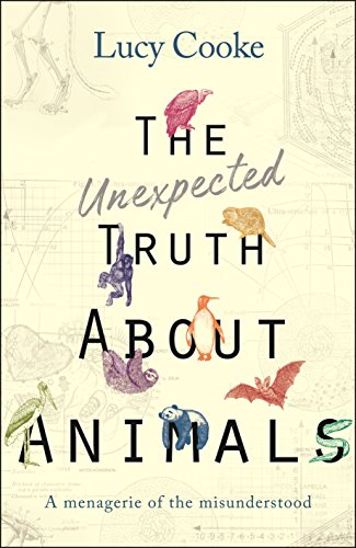 [Free] The Unexpected Truth About Animals: Brilliant natural history, starring lovesick hippos, stoned slot WORD