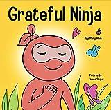 Grateful Ninja: A Children's Book About