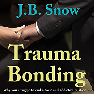 how to get over trauma bonding