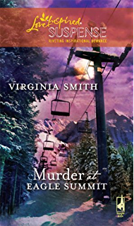 Dangerous impostor falsely accused ebook virginia smith amazon murder at eagle summit fandeluxe Document