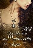 Das Geheimnis der Mademoiselle Lyon (Fairbourne Quartet, Band 3)
